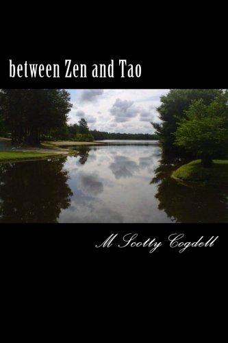 9780615655703: between Zen and Tao (Volume 1)