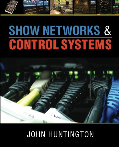 9780615655901: Show Networks and Control Systems: Formerly