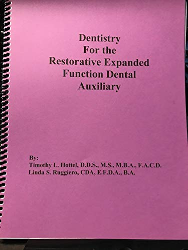 9780615656281: Dentistry for the Restorative Expanded Function Dental Auxiliary