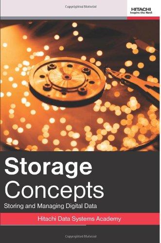 9780615656496: Storage Concepts: Storing And Managing Digital Data (Volume 1)
