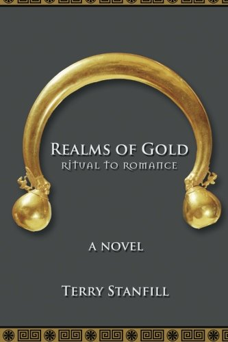 Realms of Gold: Ritual to Romance: Terry Stanfill