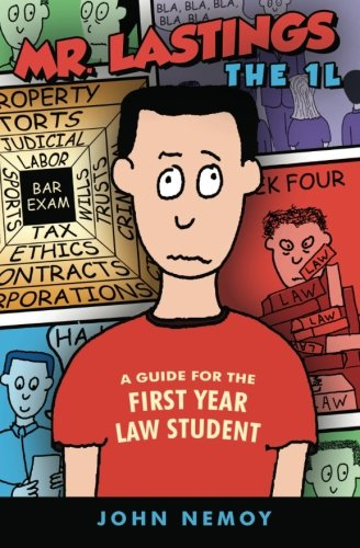 9780615658483: Mr. Lastings The 1L: A Guide For The First Year Law Student