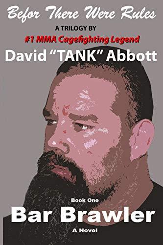 Bar Brawler: Abbott, David Lee