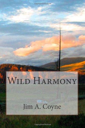 Wild Harmony: Coyne, Jim A