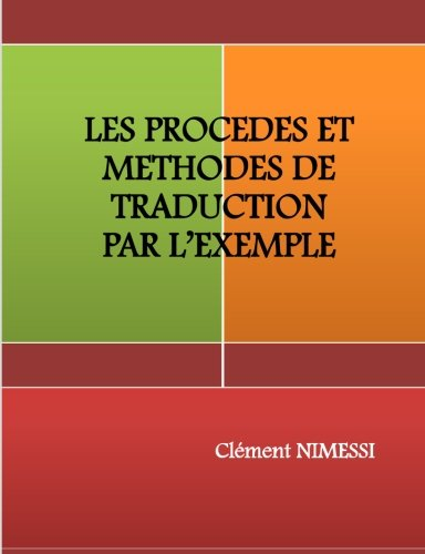 9780615660646: Les Procedes Et Methodes De Traduction Par L?Exemple