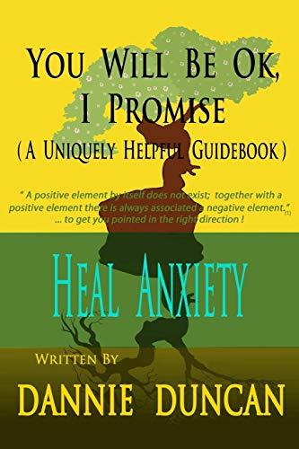 9780615661070: You Will Be OK I Promise!: (A Uniquely Helpful Guidebook)