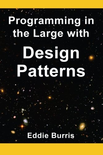 9780615662145: Programming in the Large with Design Patterns