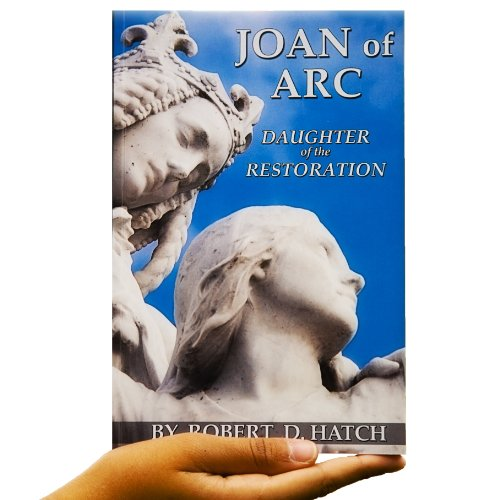 9780615662503: Joan of Arc Daughter of the Restoration