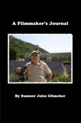 9780615663111: A Filmmaker's Journal