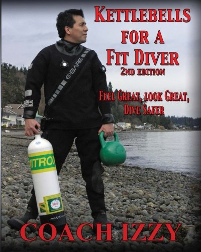 9780615663388: Kettlebells For A Fit Diver