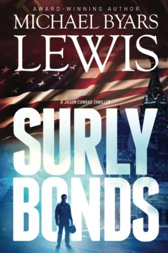 9780615663951: Surly Bonds