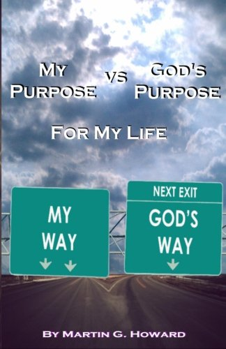 gods purpose for my life