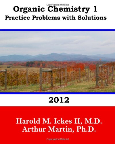 9780615664309: Organic Chemistry 1 Practice Problems with Solutions 2012