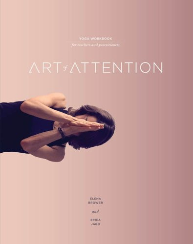 9780615664361: Art of Attention: Yoga for Teachers and Practitioners