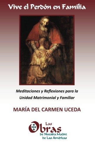 9780615665269: Vive el Perdon en Familia (Spanish Edition)