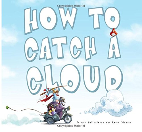 9780615666372: How to Catch a Cloud