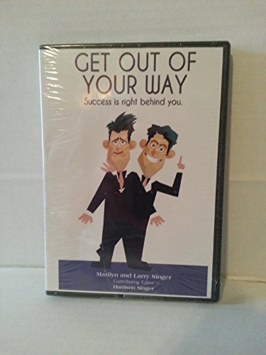 9780615666778: Get Out of Your Way: Success is Right Behind You (AUDIO BOOK)