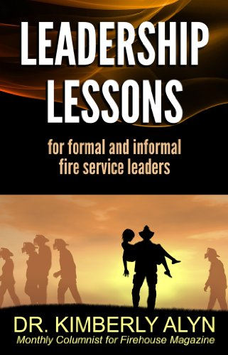 9780615666921: Leadership Lessons for formal and informal fire service leaders