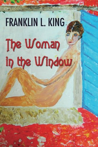 9780615667140: The Woman in the Window