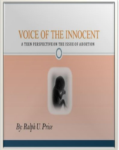 9780615667157: Voice of the Innocent: A Teen Perspective on the Issue of Abortion