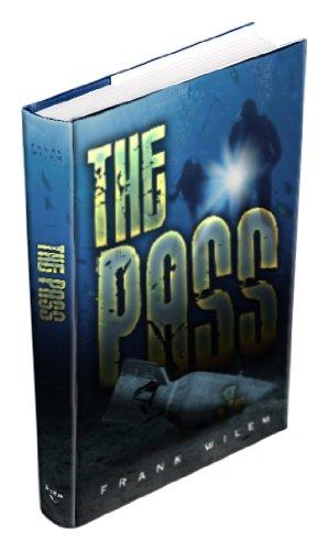 9780615667263: The Pass