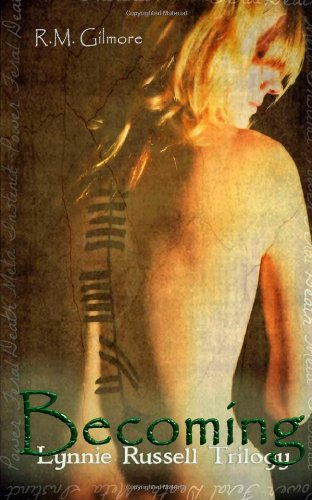 9780615667508: Becoming: Lynnie Russell Trilogy (Volume 1)