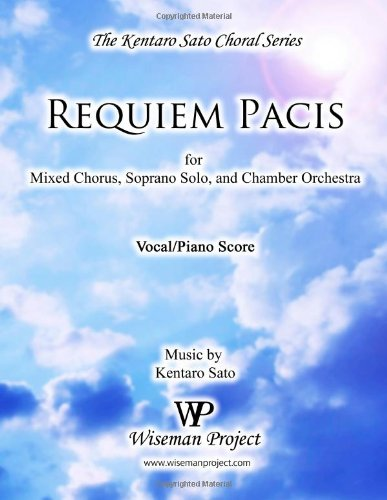9780615668284: Requiem Pacis: for Mixed Chorus, Soprano Solo, and Chamber Orchestra