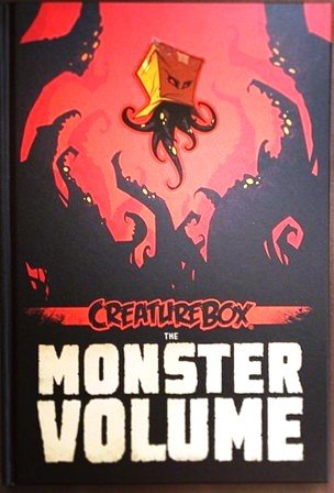 9780615668543: The MONSTER VOLUME by Creaturebox Kickstarter Exclusive Signed SOLD OUT!