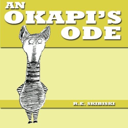 9780615668611: An Okapi's Ode