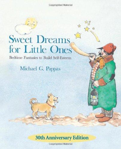 9780615668659: Sweet Dreams for Little Ones: Bedtime Fantasies to Build Self-Esteem