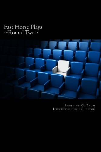 9780615668734: Fast Horse Plays, Round 2: a collection of one-act plays (Volume 2)