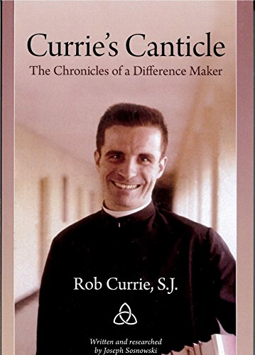 9780615668901: Currie's Canticle: The Chronicles of a Difference Maker