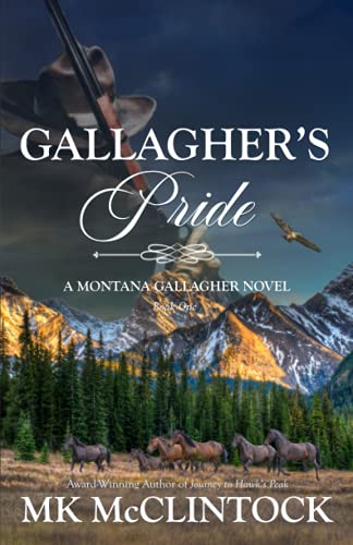 9780615669151: Gallagher's Pride: Book One of the Gallagher Series: Volume 1