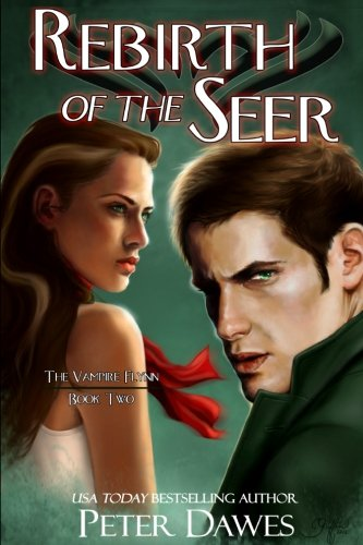 9780615669298: Rebirth of the Seer: Book Two of The Vampire Flynn