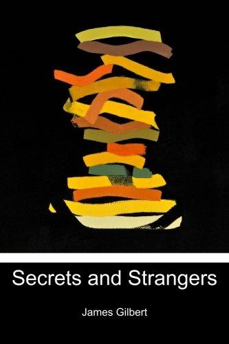 9780615669328: Secrets and Strangers