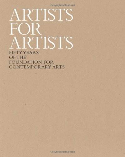 9780615669458: Artists for Artists: 50 Years of the Foundation for Contemporary Arts
