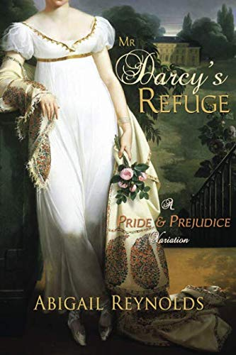 9780615669755: Mr. Darcy's Refuge: A Pride & Prejudice Variation