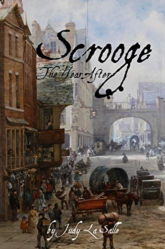 9780615669991: Scrooge: The Year After (The Scrooge Years) (Volume 1)