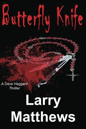 9780615670621: Butterfly Knife: A Dave Haggard Thriller
