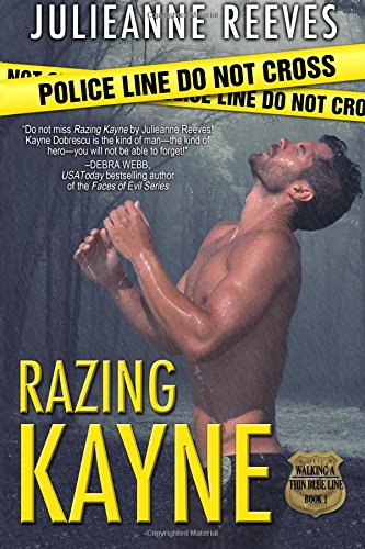 9780615671031: Razing Kayne (Walking A Thin Blue Line) (Volume 1)
