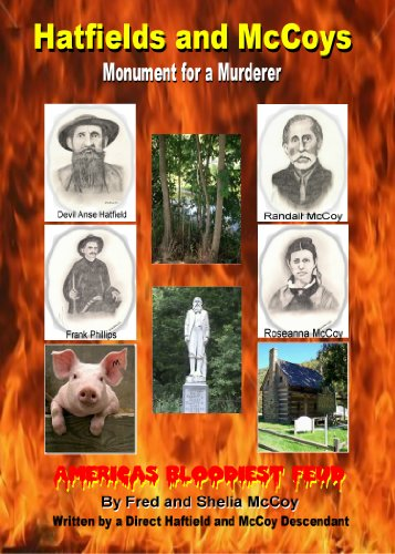 9780615671062: Hatfields and McCoys, Monument for a Murderer