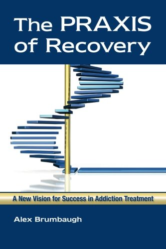 The Praxis of Recovery: Brumbaugh, Alex