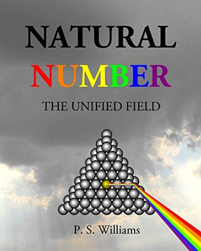 9780615671628: Natural Number: The Unified Field