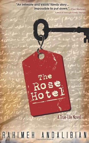 9780615672236: The Rose Hotel: True-Life Novel