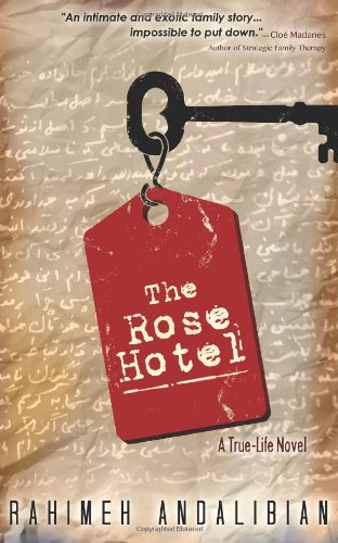 9780615672236: The Rose Hotel: True-Life Novel