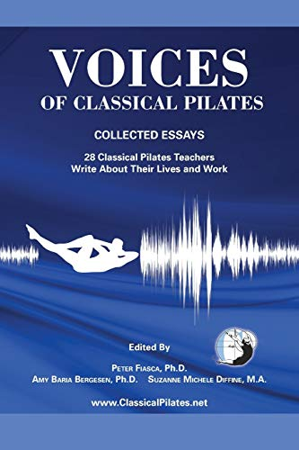 9780615672380: Voices of Classical Pilates