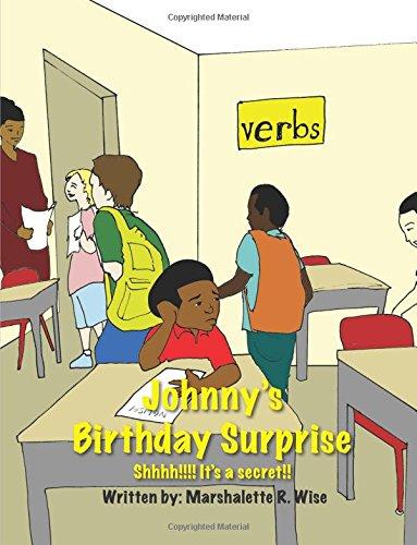 9780615673004: Johnny's Birthday Surprise: Shhhh!!!! It's a secret!