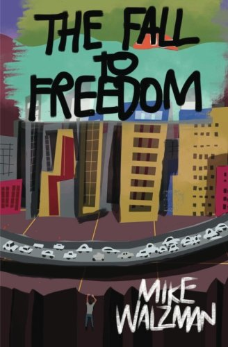 9780615674216: The Fall to Freedom