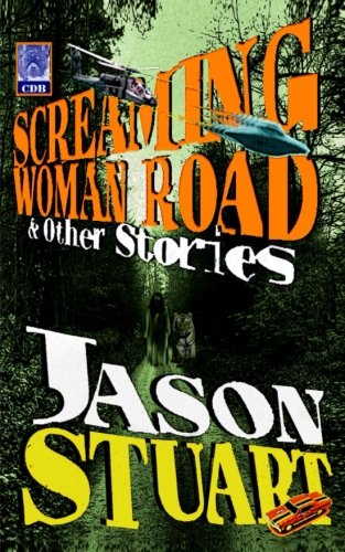 9780615674995: Screaming Woman Road & other stories