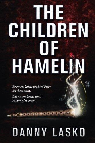 The Children of Hamelin: Danny Lasko